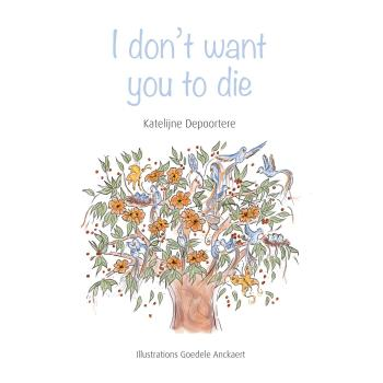 9789493200111 I don't want you to die (e-boek)